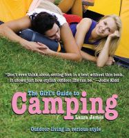 The Girl's Guide to Camping