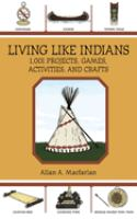Living Like Indians