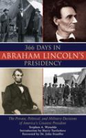 366 Days in Abraham Lincoln's Presidency