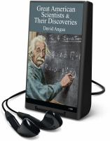 Great American Scientists & Their Discoveries