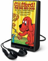 Clifford! The Big Red Dog and Other Clifford Stories