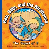 Ben, Billy, and the Birdhouse