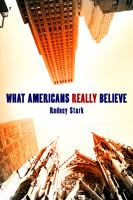 What Americans Really Believe