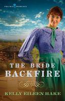 The Bride Backfire