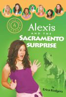 Alexis and the Sacramento Surprise