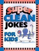Super Clean Jokes for Kids