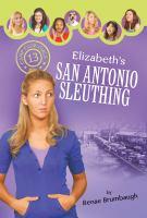 Elizabeth's San Antonio Sleuthing