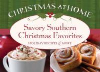 Savory Southern Christmas Favorites