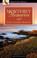 Monterey Memories