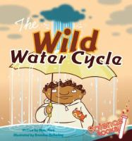 The Wild Water Cycle