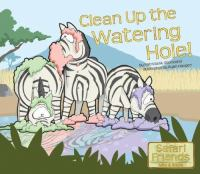 Clean up the Watering Hole!