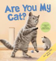 Are You My Cat?