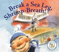 Break A Sea Leg, Shrimp-breath!