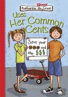 Uses Her Common Cents