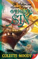 The Sublime and Spirited Voyage of Original Sin