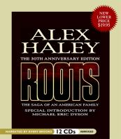 Roots the saga of an American family