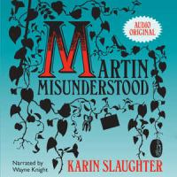 Martin Misunderstood