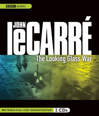 Cover image for The Looking Glass War