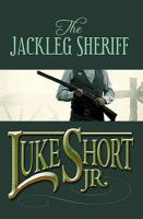 The Jackleg Sheriff