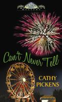 Can't Never Tell : Southern Fried Mystery