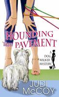 Hounding the Pavement