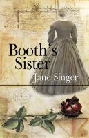 Booth's Sister
