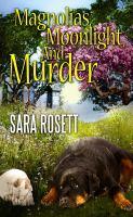 Magnolias, Moonlight, and Murder
