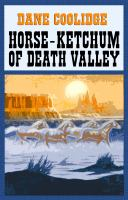 Horse-Ketchum of Death Valley