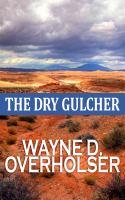 The Dry Gulcher