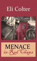 Menace in Red Chaps