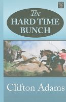 The Hard Time Bunch