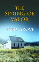 The Spring of Valor