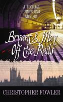Bryant & May Off the Rails