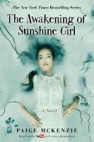 The Awakening Of Sunshine Girl