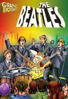 Beatles Graphic Biography