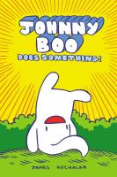 Johnny Boo Does Something!