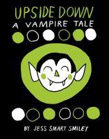 Upside down : a vampire tale