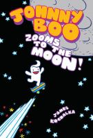 Johnny Boo Zooms to the Moon