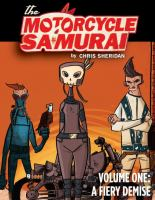 The Motorcycle Samurai