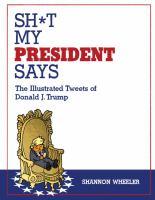 Sh*t My President Says