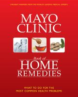 Mayo Clinic Book of Home Remedies