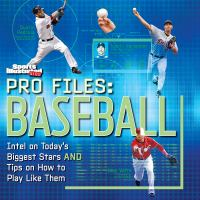 Sports Illustrated Kids Pro Files : Baseball