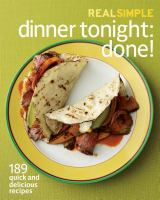 Real Simple Dinner Tonight-- Done!