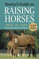 Storey's Guide to Raising Horses