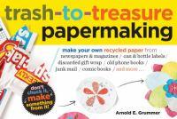Trash-to-Treasure Papermaking