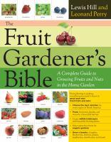 The Fruit Gardener's Bible