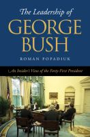 The Leadership of George Bush