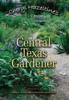 Cheryl Hazeltine's Central Texas Gardener