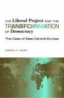 The Liberal Project and the Transformation of Democracy