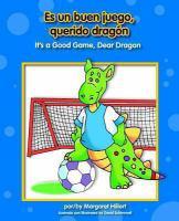 ES UN BUEN JUEGO, QUERIDO DRAGON / IT'S A GOOD GAME, DEAR DRAGON